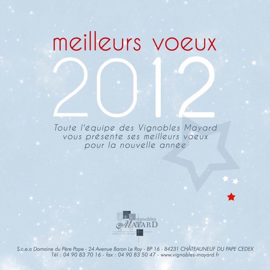 Bonne année et Meilleurs voeux pour 2012 dans Actu du domaine dans la vigne et dans la cave voeux-2012-1024x1024